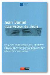 Jean Daniel, observateur du siècle_small