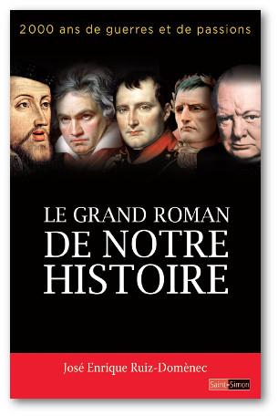 Le grand roman de notre histoire