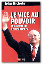 Le vice au pouvoir - La biographie de Dick Cheney_small