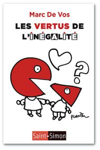 Les vertus de l'inégalité - Marc De Vos - Couverture